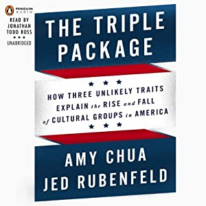 Why Groups Rise and Fall in America -  Amy Chua, Jed Rubenfeld