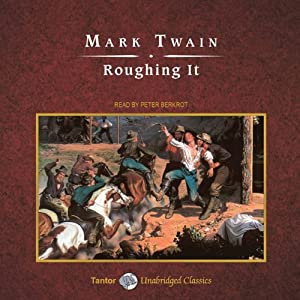 Roughing It | [Mark Twain]