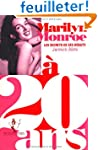 Marilyn Monroe � 20 ans : Les secrets...