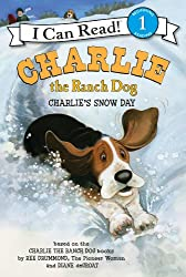 Charlie the Ranch Dog: Charlie's Snow Day: I Can Read Level 1 (I Can Read Book 1)