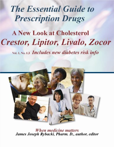 the-essential-guide-to-prescription-drugs-a-new-look-at-cholesterol-crestor-lipitor-livalo-zocor