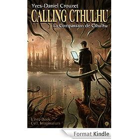 Calling Cthulhu - La compassion de Cthulhu