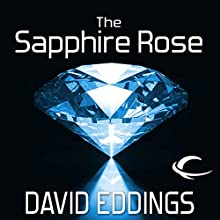 The Sapphire Rose: The Elenium, Book 3 Audiobook by David Eddings Narrated by Greg Abby