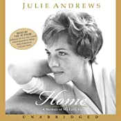 Home: A Memoir of My Early Years | [Julie Andrews]