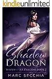 Shadow Dragon (Shapeshifter Dragons Book 2)