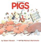 Pigs (Classic Munsch)