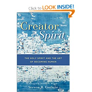 Amazon.com: Creator Spirit: The Holy Spirit and the Art of ...