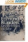 Undertones of War (Penguin Modern Cla...