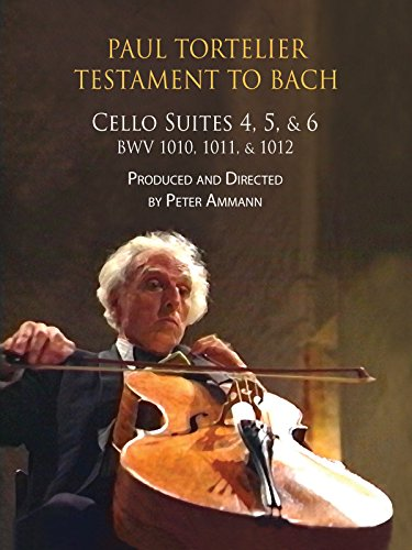 Paul Tortelier, Testament to Bach, Cello Suites Nos. 4, 5, and 6, BWV 1010