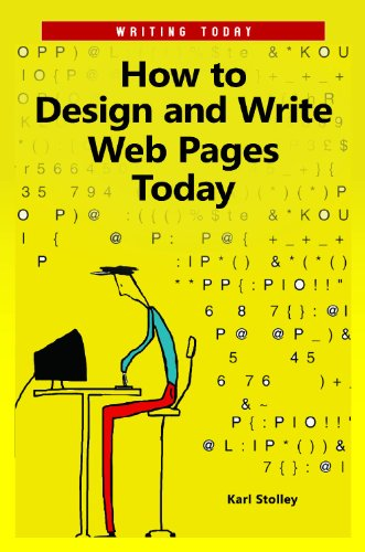 How to Design and Write Web Pages Today (Writing Today)