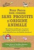 PT PRECIS CUSINER SANS PRODUITS ORIGINE ANIMA