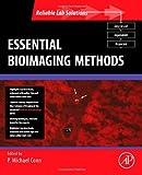 Essential Bioimaging Methods (Reliable Lab Solutions)