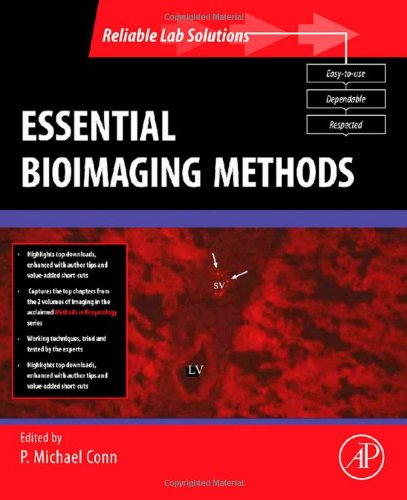 Essential Bioimaging Methods (Reliable Lab Solutions)