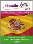 R�ussite bac 2013 - Espagnol LV1-LV2,...