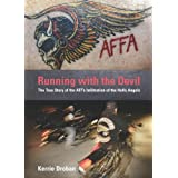 Running With the Devil: The True Story of the ATF's Infiltration of the Hells Angelspar Kerrie Droban