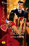 img - for Captivated By The Tycoon (Silhouette Desire) book / textbook / text book