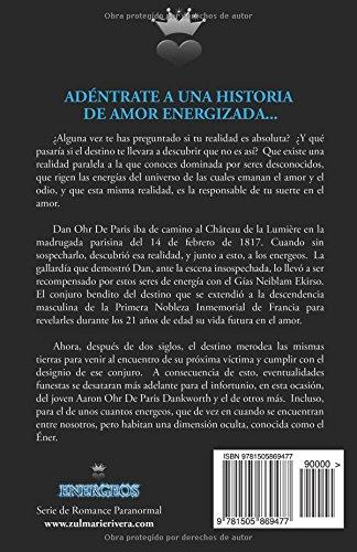 Energeos: El Designio del Gías Neiblam Ekirso: Volume 1