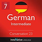 Intermediate Conversation #23, Volume 2 (German) |  Innovative Language Learning