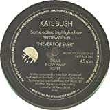 Kate Bush: Edited Highlights Of 'Never For Ever' - EMI Records - 7'' - UK