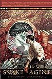 Snake Agent: A Detective Inspector Chen Novel (Detective Inspector Chen Novels) (1597800430) by Williams, Liz