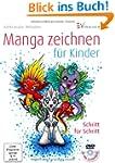 Manga zeichnen f�r Kinder: Schritt f�...