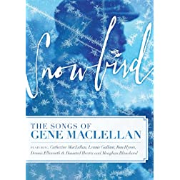 Snowbird - The Songs Of Gene Maclellan