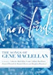 Snowbird: the Songs of Gene Ma