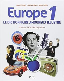 Europe 1 : le dictionnaire amoureux illustré