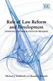 Rule Of Law Reform And Development: Charting the Fragile Path of Progress