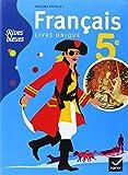 Rives bleues Livre unique de Français 5e éd. 2010 - Manuel de l'élève (format compact)