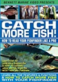 Catch More Fish - How To Read Your Fishfinder Like A Pro