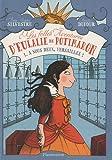 Les folles aventures d'Eulalie de Potimaron, Tome 1 : A nous deux, Versailles !