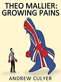 Theo Mallier: Growing Pains by Andrew Culyer ebook deal