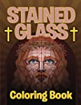 Stained Glass Coloring Book: Adult Co...