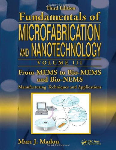 From Mems To Bio-Mems And Bio-Nems: Manufacturing Techniques And Applications