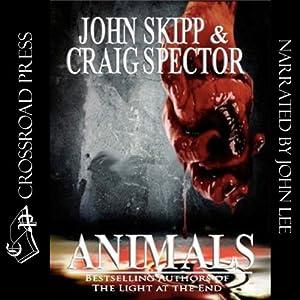 Animals | [Craig Spector, John Skipp]