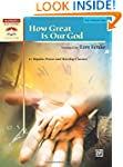 How Great Is Our God: 12 Popular Prai...