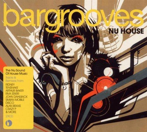 Bargrooves: Nu House