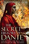 The Secret History of Dante: Unearthi...