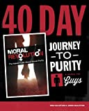 img - for 40-Day Journey To Purity (GUYS) book / textbook / text book