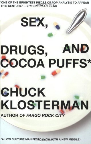 sex-drugs-and-cocoa-puffs-a-low-culture-manifesto-by-klosterman-chuck-2004-paperback