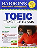 Barron's TOEIC Practice Exams with MP3 CD, 2nd Edition