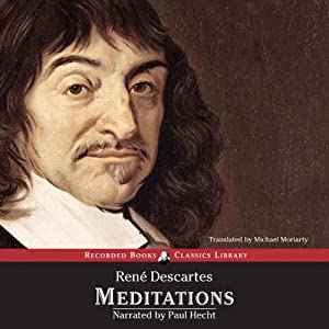 Meditations on First Philosophy: With Selections from the Objections and Repiles | [Rene Descartes]
