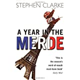 A Year in the Merdepar Stephen Clarke