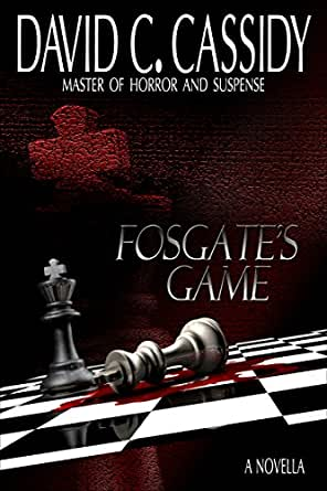 Fosgate's Game: (Free horror novels, scary novels, dark ...