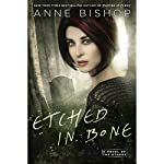 Etched in Bone: A Novel of the Others | Anne Bishop