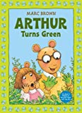 Arthur Turns Green (Arthur Adventure Series)