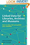 Linked Data for Libraries Archives an...