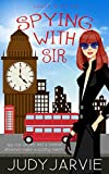 img - for Spying With Sir (Sassy With Sir Book 2) book / textbook / text book