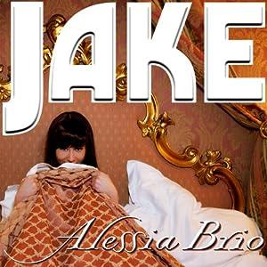Jake | [Alessia Brio]